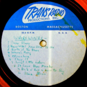 Hap Snow's Whirlwinds - 10-Track Compilation (1959) Trans Radio demo