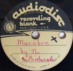Hap Snow's Whirlwinds - Macabre 1958 Audiodisc demo alt