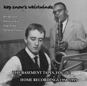 Hap Snow's Whirlwinds - The Basement Tapes, Vol. II: Home Recordings 1958-1959 EP cover