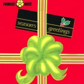 Ferruccio Corsi, Romolo Forlai, Claudio Gizzi, Giuseppe Natale, Leandro Piccioni, and Stefano Torossi - Season's Greetings (2000s) Primrose Music (PRCD 045)