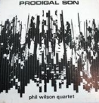Phil Wilson Quartet - Prodigal Son (1968) Freeform Records (Freeform 101)