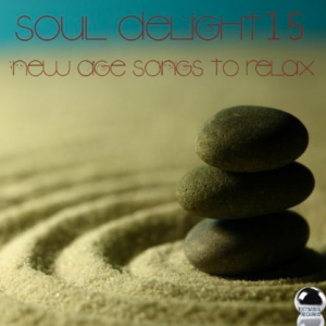 Soul Delight - 15 New Age Songs To Relax (2013) ExtraBall Records