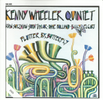 Kenny Wheeler Quintet, with Stan Sulzman, John Taylor, Dave Holland, and Billy Elgart - Flutter By, Butterfly (1987) Soul Note [Italy] (SN 1146)