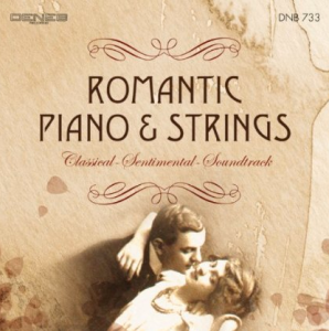 Romantic Piano & Strings: Classical Sentimental Soundtrack (2013) DNB 733