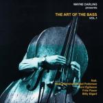 Wayne Darling - The Art Of The Bass, Vol. 1 (2002) CD and Digital Download Laika Records
