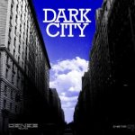Dark City (2013) Deneb Records (DNB 725)