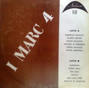 I Marc 4 - I Marc 4, featuring Fotriafa (Stefano Torossi) (1970) Nelson Records (G.L.P. 1005)