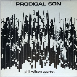 Phil Wilson Quartet - Prodigal Son (1968) Freeform Records