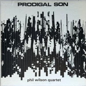Phil Wilson Quartet - Prodigal Son (1968) Freeform Records