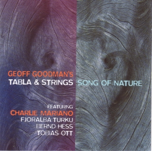 Geoff Goodman's Tabla and Strings - Song Of Nature (2008)