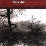 Alison Welles and Geoff Goodman - Songs of Charles Ives and Other American Songs (2000)