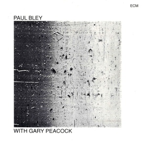 Paul Bley with Gary Peacock (1970)