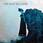 The Fast Machine - The Fast Machine (1973) Picci Records
