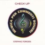 Stefano Torossi - Musica per commenti sonori: Check Up (1999) Costanza Records