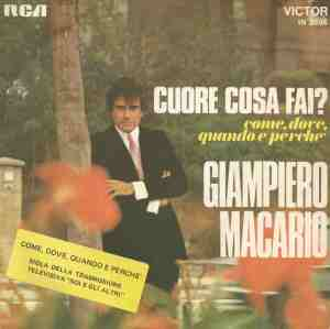 """Giampiero Macario - """"Cuore cosa fai?"""" / """"Come, dove, quando perche"""" (1968) RCA"""