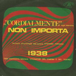 Stefano Torossi - Non importa - 1938 (1968) Costanza Records 45 cover