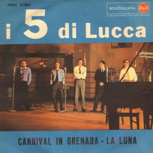 """Quintteto di Lucca - """"Carnival In Grenada"""" / """"La Luna"""" (1960) RCA (45N 1090) cover"""