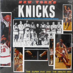New York's Knicks - Play-By-Play Highlights of the 1969-1970 Championship Season Fleetwood Records