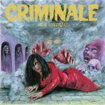 Criminale, Vol. 4 - Violenza! (2015) Penny Records